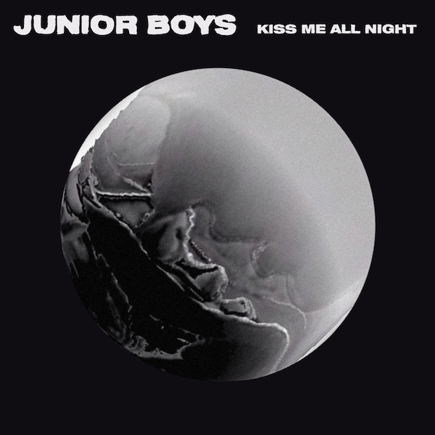 Junior Boys KissMeAllNight
