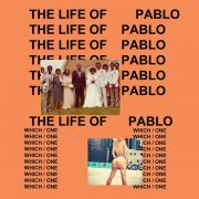 płyty 2016: Kanye West - The Life of Pablo