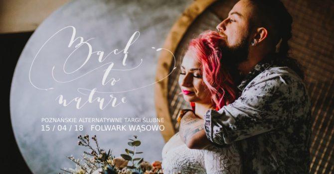 Chcesz, by TEN JEDYNY DZIEŃ był naprawdę wyjątkowy? Odwiedź Poznańskie Alternatywne Targi Ślubne.