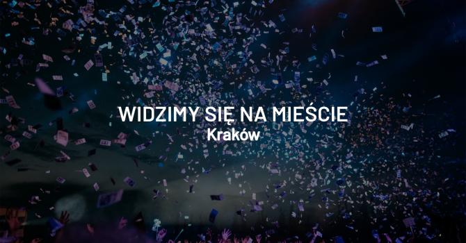 Widzimy się na mieście – weekend 9 – 11 sierpnia, Kraków