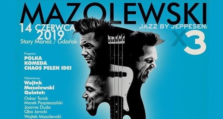 Jazz by Jeppesen: Mazolewski x3 w Gdansku
