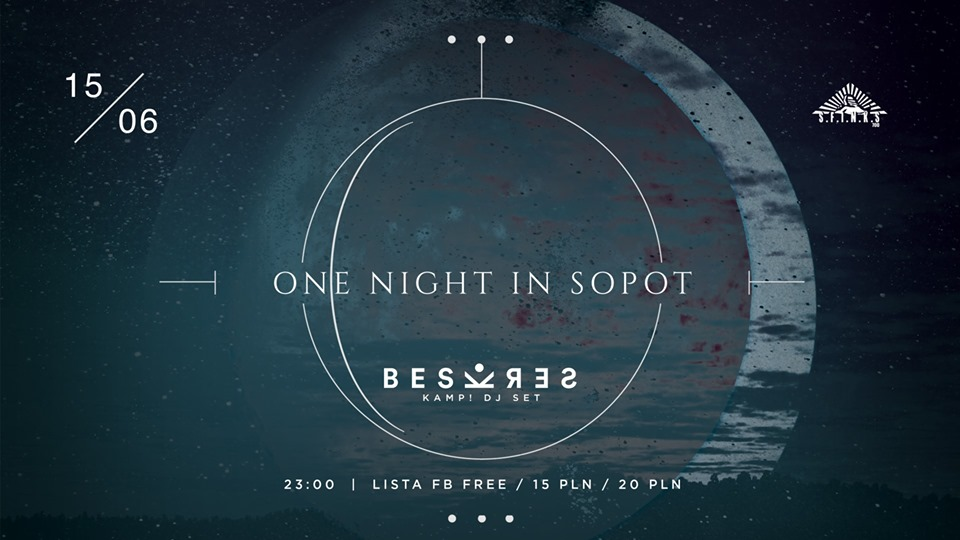 One Night In Sopot | Beskres by KAMP!