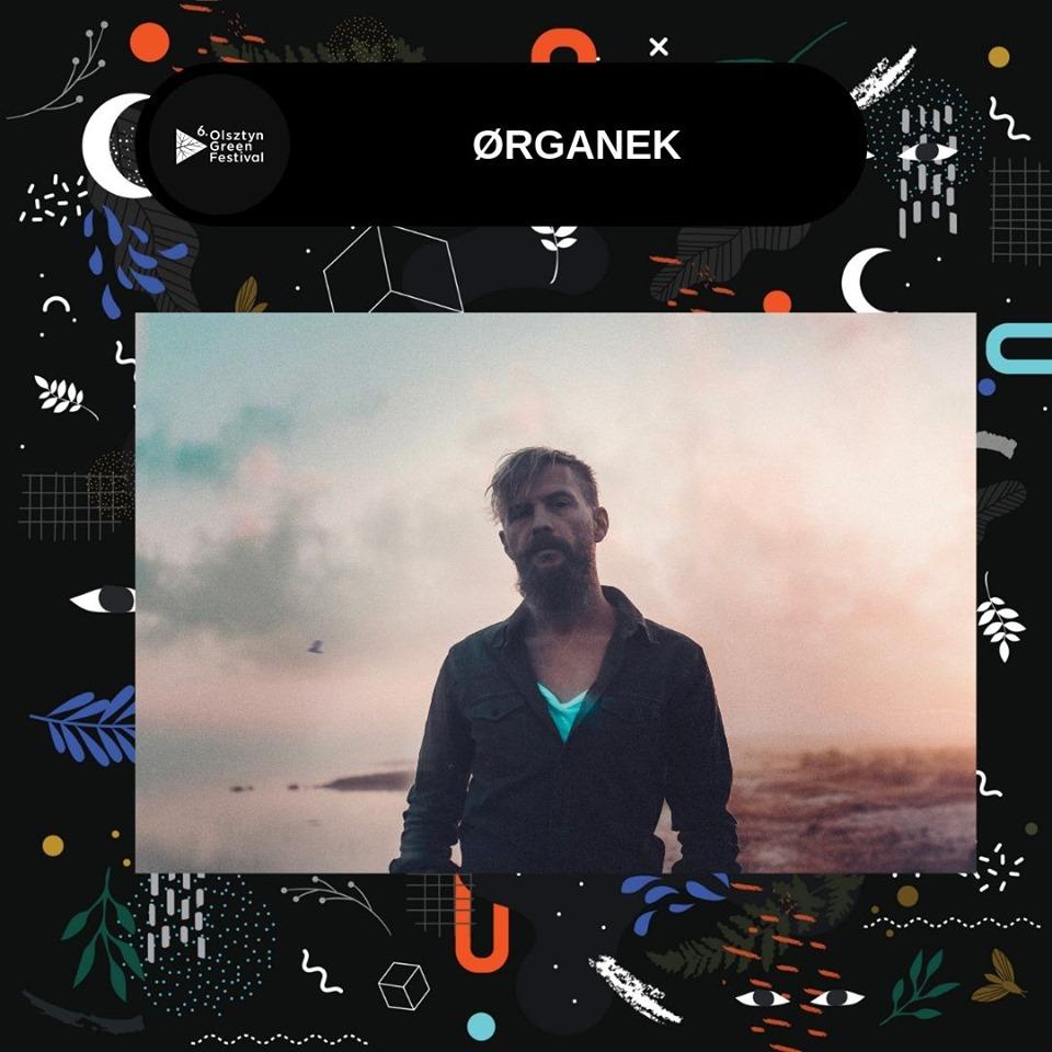 Organek na Olsztyn Green Festival 2019