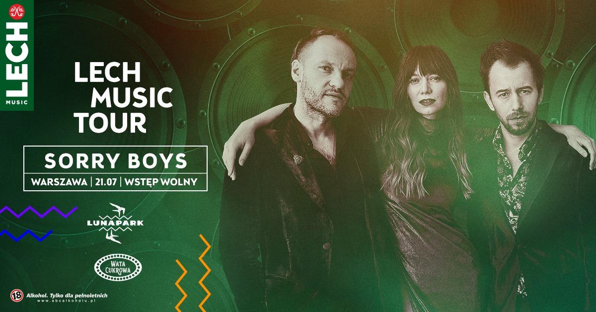 Lech Music Tour: Sorry Boys | 21.07 w Warszawie, Lunapark