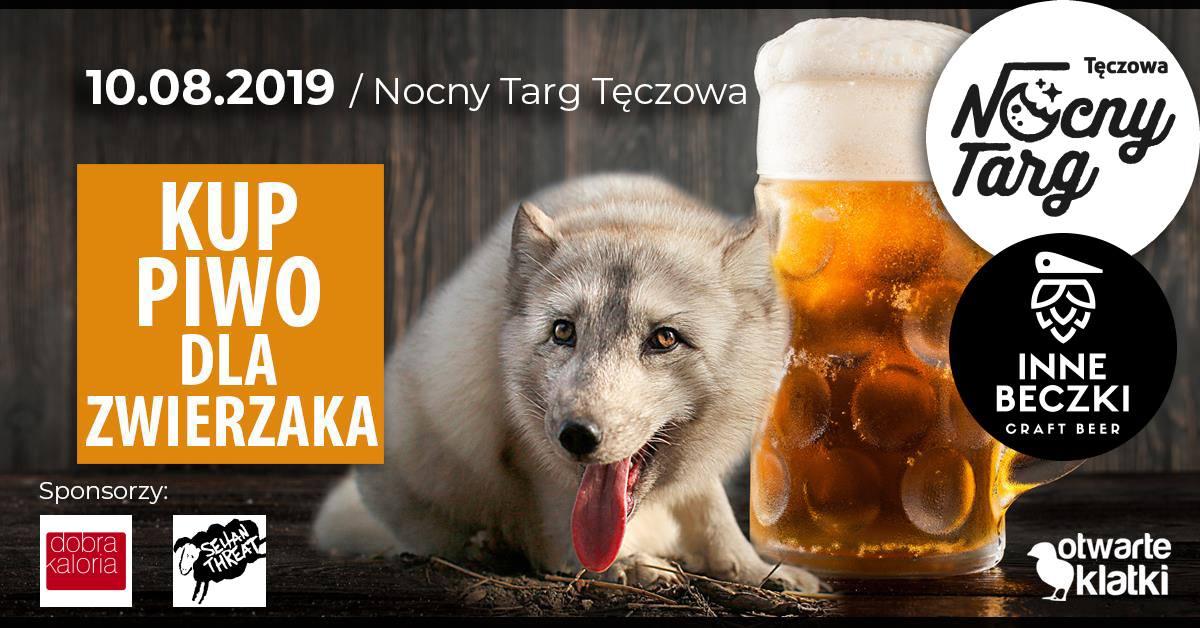 Kup piwo dla zwierzaka na Nocnym Targu Tęczowa