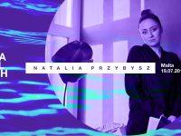 Natalia Przybysz Na Falach w Poznaniu
