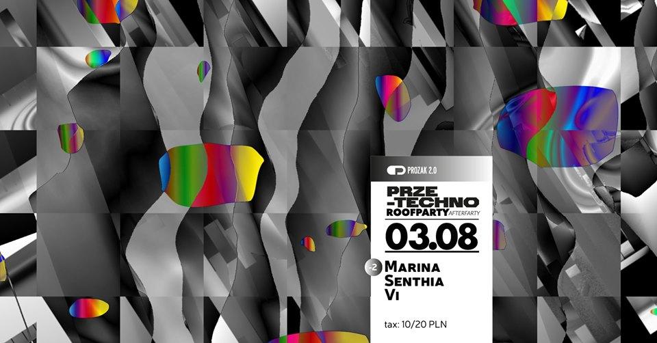 Prze-Techno x Marina Aleksandra x Prozak 2.0