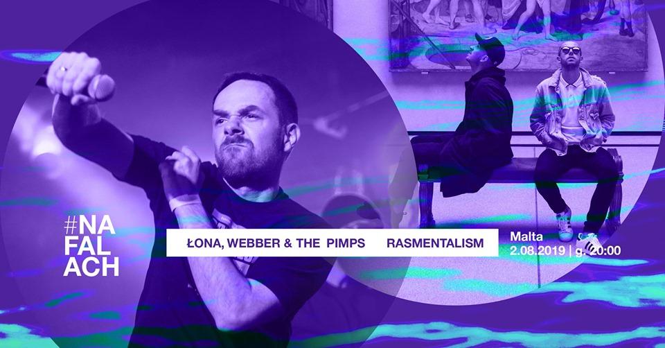 Rasmentalism i Łona/Webber & The Pimps