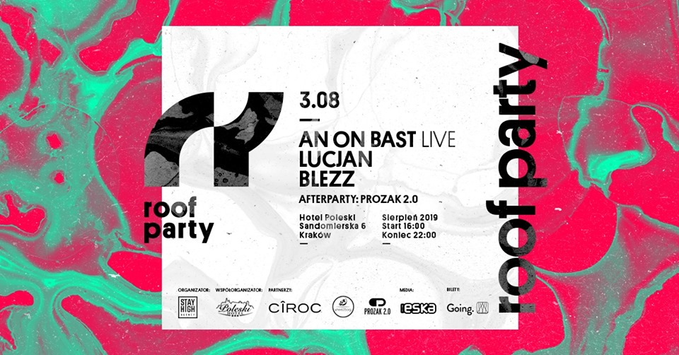 Roof Party x An On Bast live