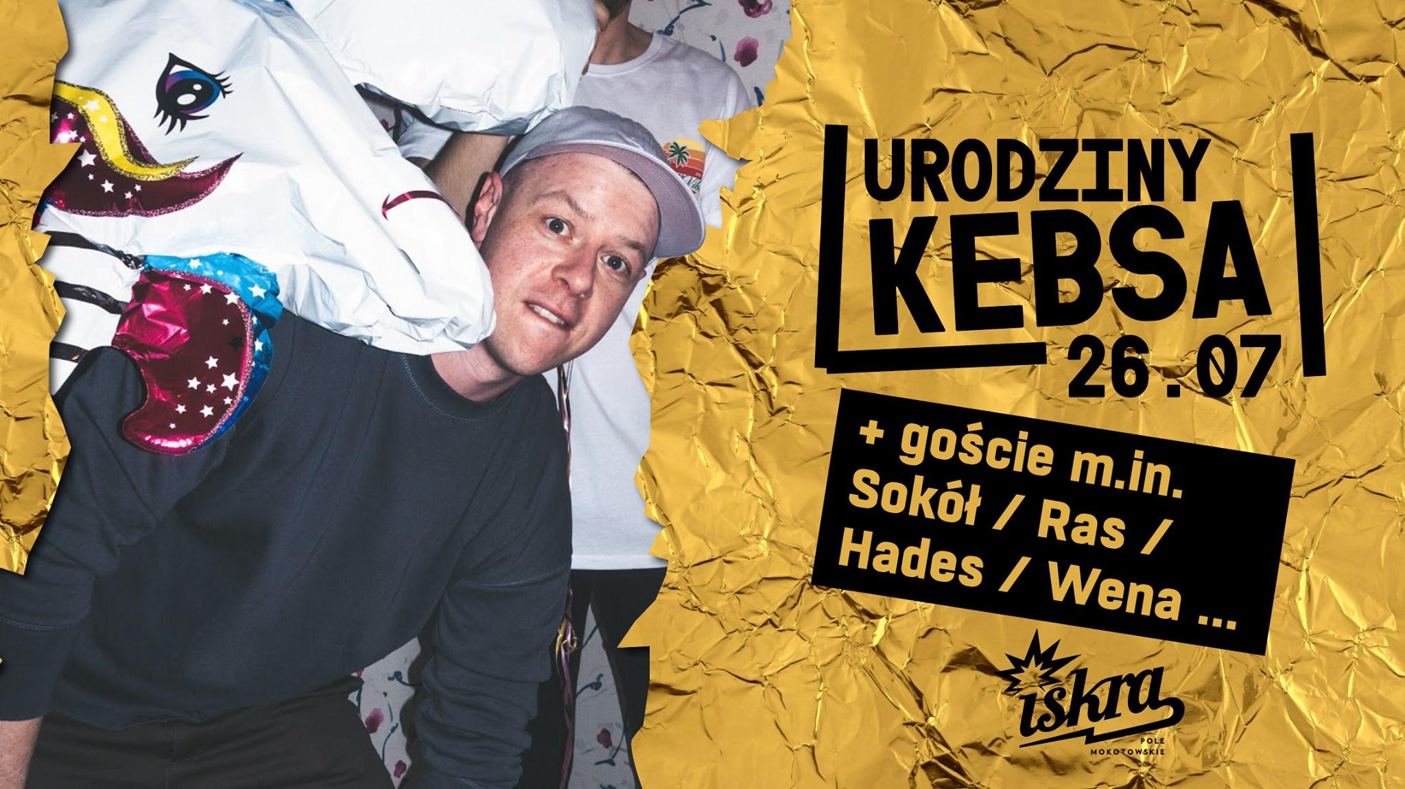 Urodziny Kebsa x Sokół Ras Hades W.E.N.A w Warszawie