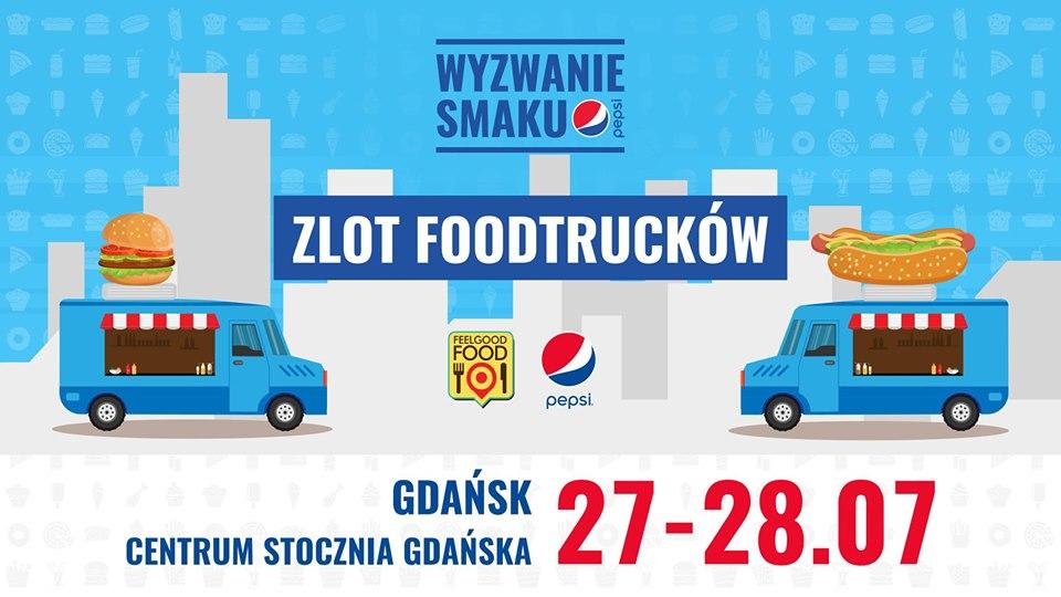 Wyzwanie Smaku Pepsi Zlot Foodtruków! Stocznia Gdańska