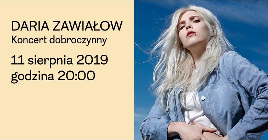 Daria Zawiałow - koncert dobroczynny