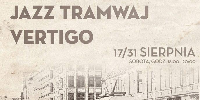 Jazz Tramwaj Vertigo