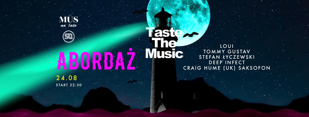 Abordaż! - sobota z Taste The Music na 15. piętrze Bałtyku!
