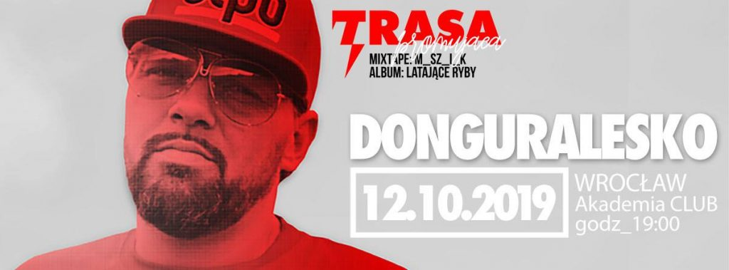DonGURALesko we Wrocławiu ! Premiera mixtape+Latające Ryby