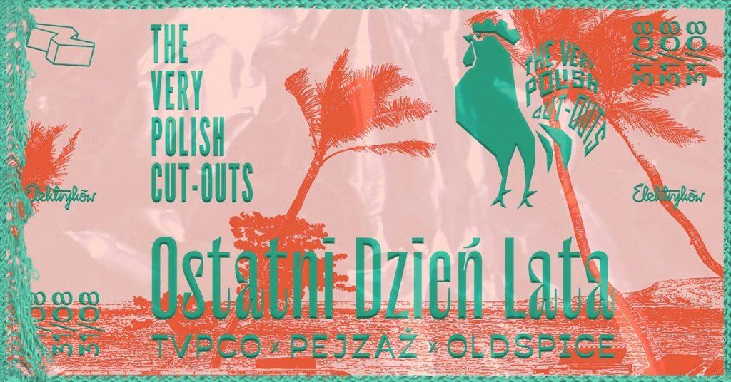 Elektryków X The Very Polish Cut Outs Ostatni Dzień Lata