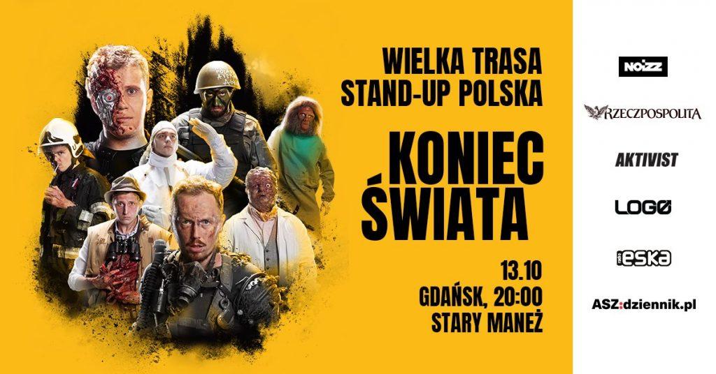 Koniec Świata Wielka Trasa Stand-up Polska w Gdańsku