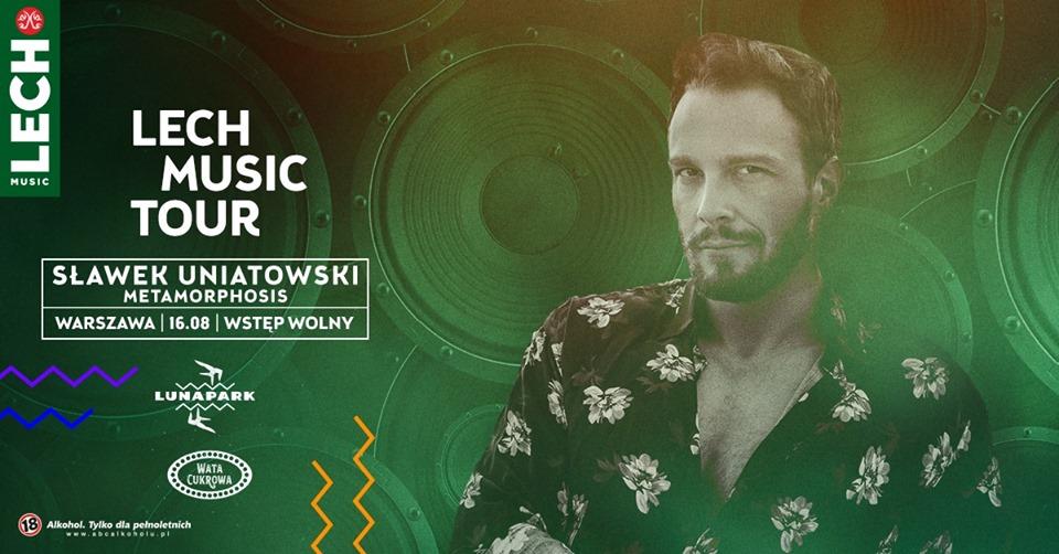 Lech Music Tour: Sławek Uniatowski