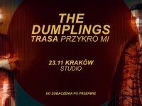 The Dumplings - Kraków Trasa Przykro Mi