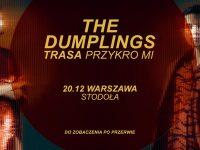 The Dumplings - Warszawa | Trasa Przykro Mi