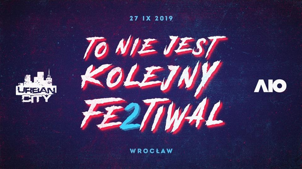 To Nie Jest Kolejny Festiwal 2