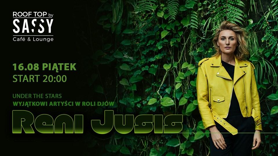 Under the STARS Reni Jusis DJ set