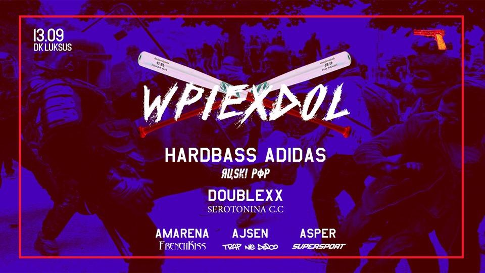 Wpierdol Hardbass Adidas doublexx Amarena Ajsen Asper