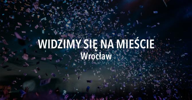 Widzimy się na mieście – weekend 30 sierpnia – 1 września, Wrocław