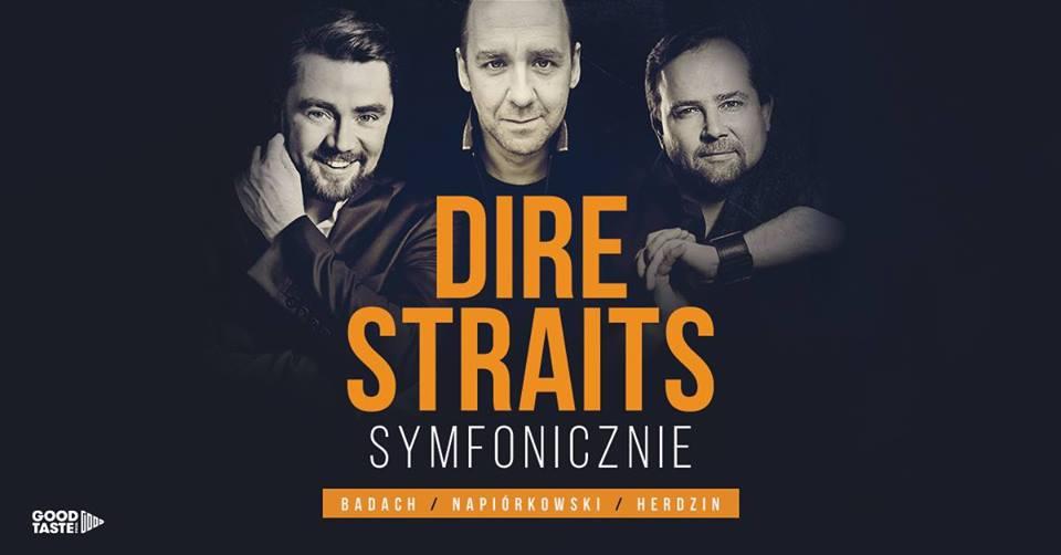 Dire Straits Symfonicznie: Badach/Herdzin/Napiórkowski - Poznań