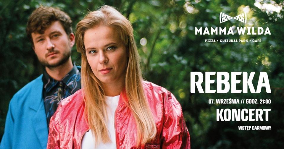 Rebeka Koncert W Mamma Wilda