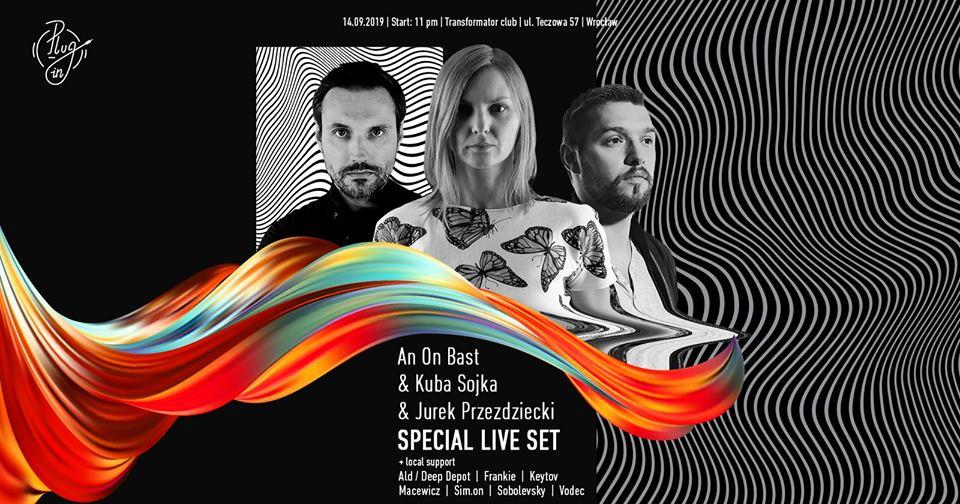 Special live set: An On Bast & Kuba Sojka & Jurek Przezdziecki