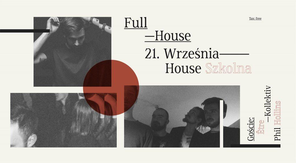 Full House I Être Kolektiv & Phil Hollins