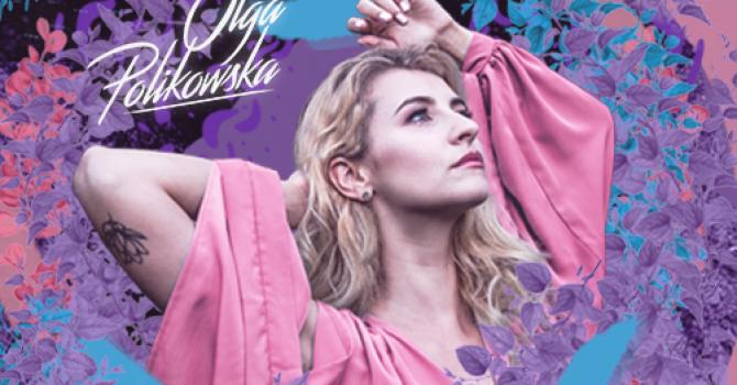 Olga Polikowska rusza w trasę koncertową po Polsce