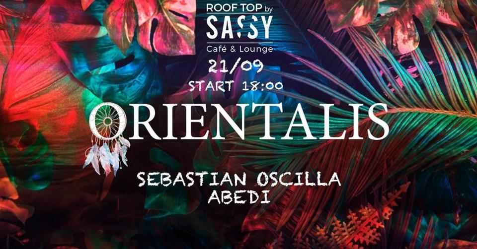 Orientalis pres. Sebastian Oscilla Abēdi Sassy Roof Top