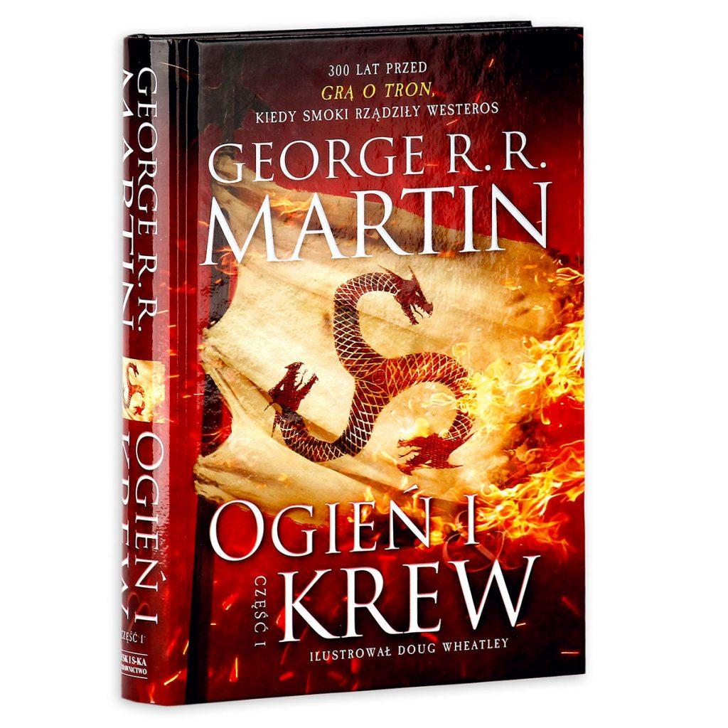 Ogień i Krew George R.R. Martin