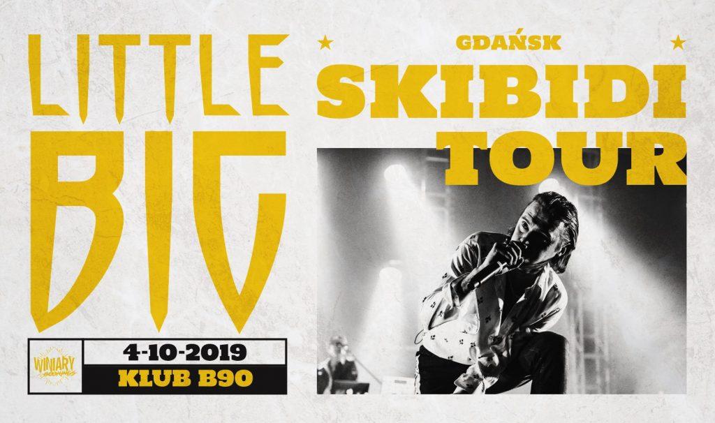 """Little Big """"Skibidi Tour"""" / 4.10 / B90, Gdańsk"""