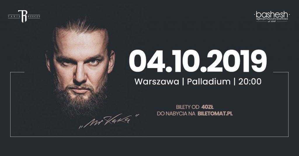 KęKę • Mr KęKę • Warszawa 04/10/2019- SOLD OUT