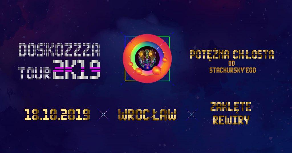 Stachursky / Doskozzza Tour 2K19 / Wrocław