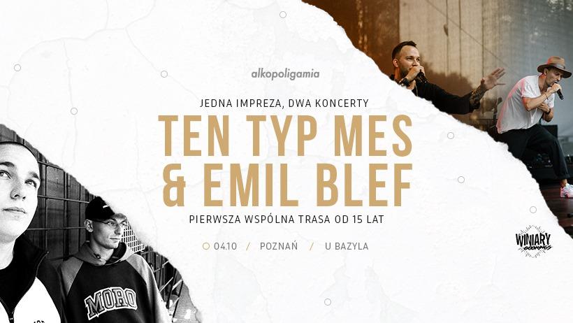 Ten Typ Mes & Emil Blef / 4.10 / U Bazyla, Poznań