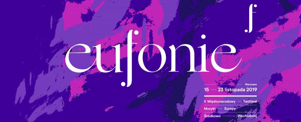 Międzynarodowy Festiwal Muzyki Europy Środkowo-Wschodniej EUFONIE