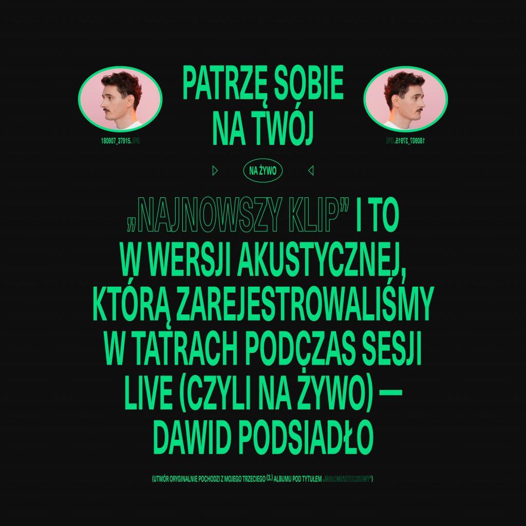 Dawid Podsiadło - Najnowszy Klip