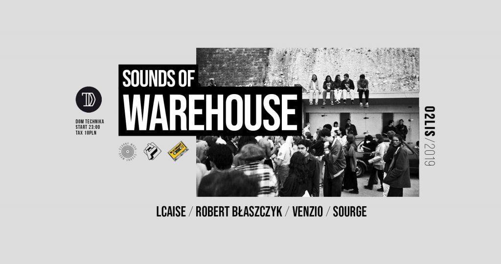 Sounds Of Warehouse Dom Technika 2.11.2019