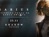 Sarius w Krakowie   Pierwsza Trasa Po Końcu Świata