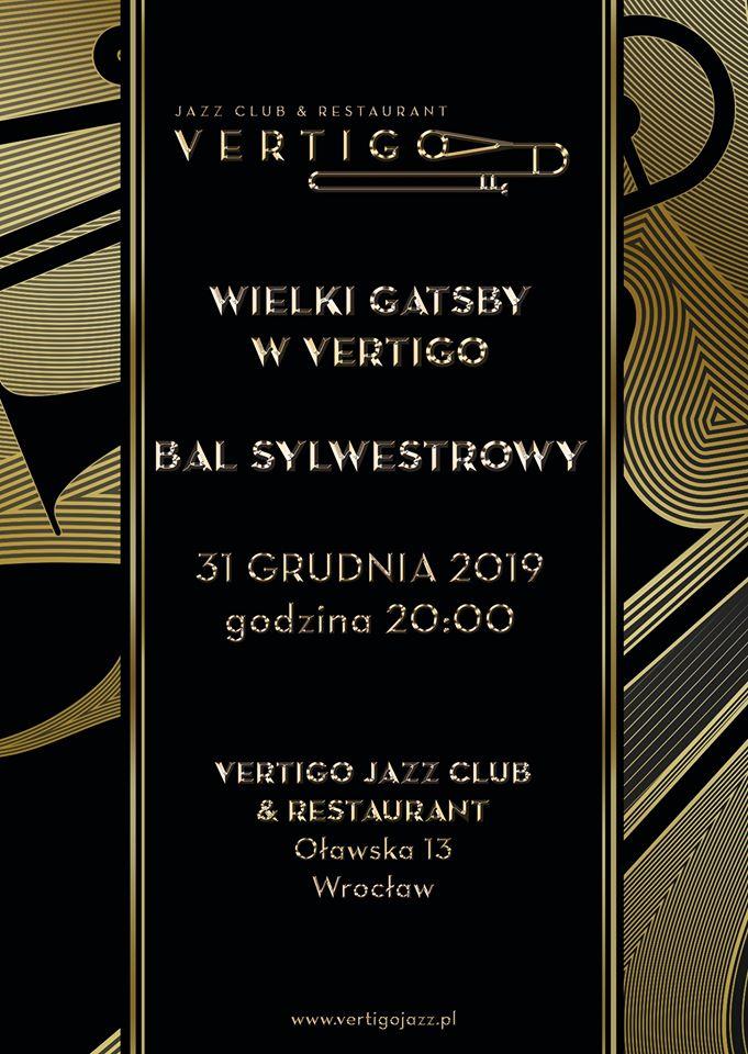 Wielki Gatsby: Bal Sylwestrowy w Vertigo Jazz Club & Restaurant