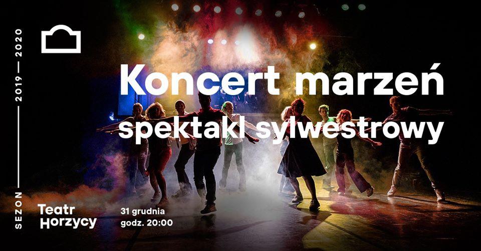"Spektakl sylwestrowy – ""Koncert marzeń"""