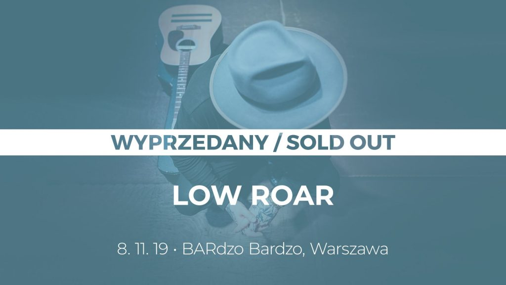 low roar warszawa