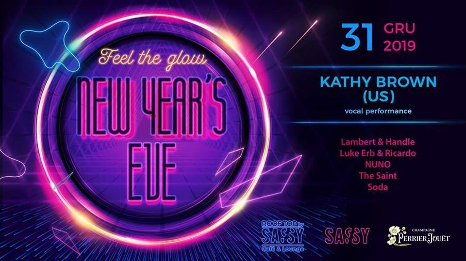Sylwester 2019/20 | Feel The Glow - KATHY BROWN (US) vocal + DJs