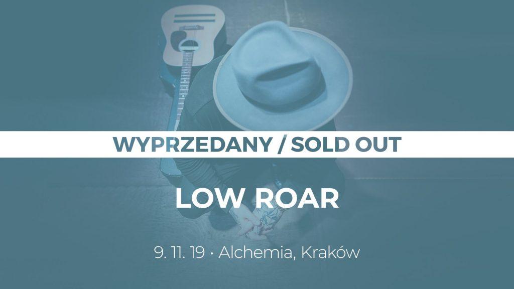 low roar w Krakowie