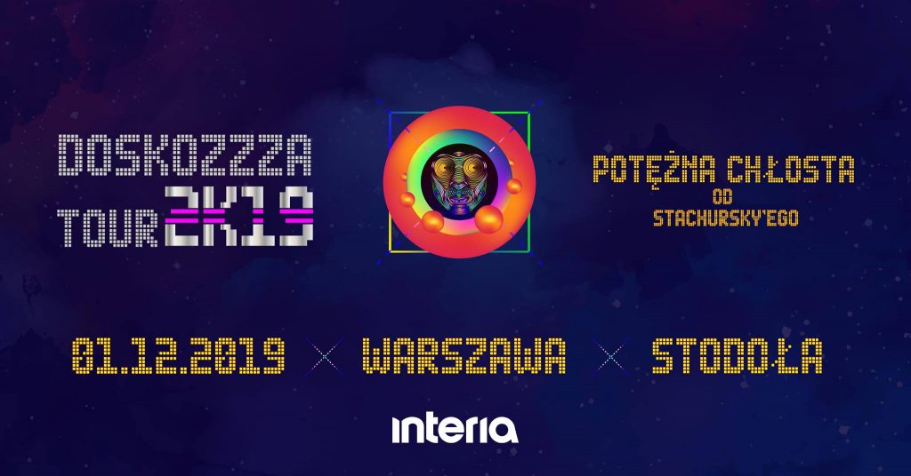 Stachursky / Doskozzza Tour 2K19 / Warszawa 1.12.2019!