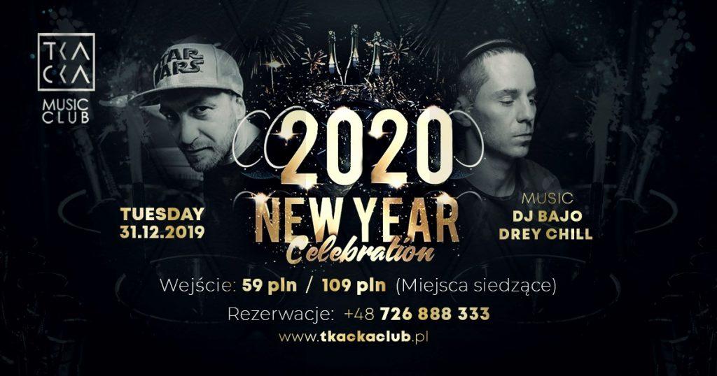 Sylwester na Tkackiej 2019/2020 / New Year's Eve 2019/2020